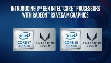 Intel 8th Generation Core Processors With Radeon Rx Vega M Graphics