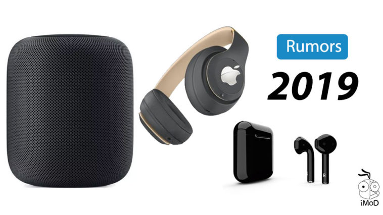 New Premium Airpods Homepod 2 Apple Over Ear Headphone 2019 Rumors